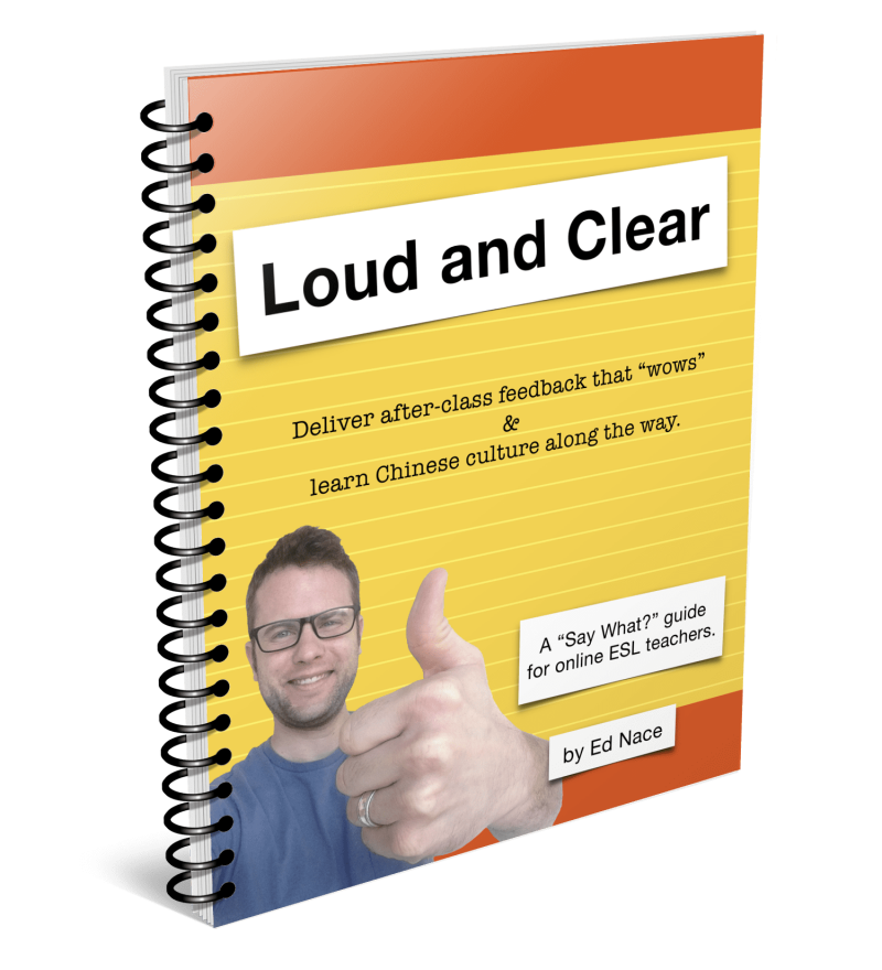 "《Loud and Clear: Deliver after-class feedback that ""wows"" & learn Chinese culture along the way.》"